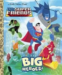 DC Super Friends: Big Heroes! by Billy Wrecks