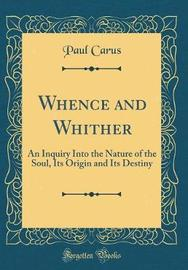 Whence and Whither by Paul Carus image