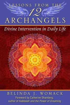 Lessons from the Twelve Archangels by Belinda J. Womack