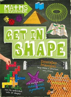 Maths is Everywhere: Get in Shape by Rob Colson