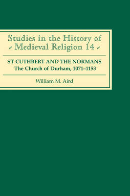 St Cuthbert and the Normans by William M. Aird image