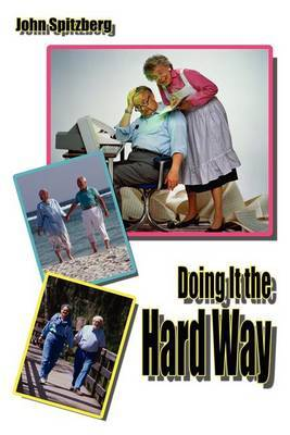 Doing it the Hard Way by John Spitzberg image
