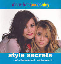 Mary-Kate and Ashley Style Secrets by Mary Kate Olsen image