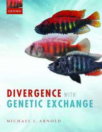 Divergence with Genetic Exchange by Michael L. Arnold