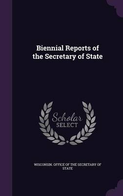 Biennial Reports of the Secretary of State image