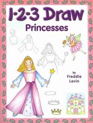 1-2-3 Draw Princesses by Freddie Levin image