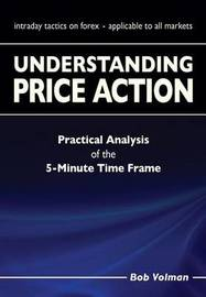 Understanding Price Action by Bob Volman