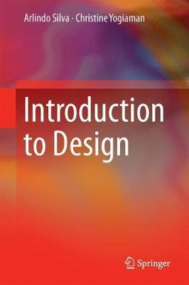 Introduction to Design by Arlindo Silva