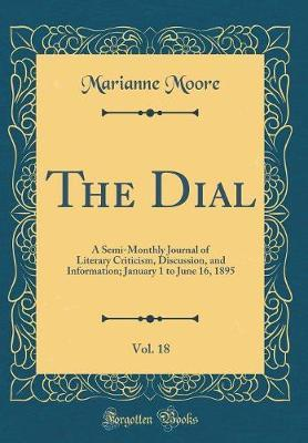 The Dial, Vol. 18 by Marianne Moore image