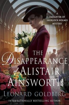 The Disappearance of Alistair Ainsworth by Leonard Goldberg