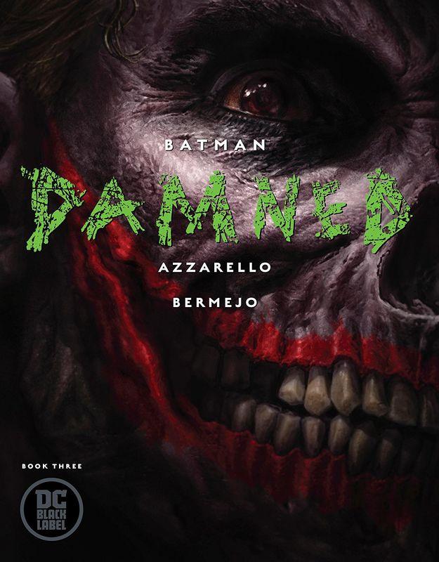 Batman: Damned - #3 (Cover A) by Brian Azzarello