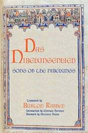 Das Nibelungenlied: Song of the Nibelungs by Professor Burton Raffel image