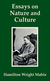 Essays on Nature and Culture by Hamilton Wright-Mabe image