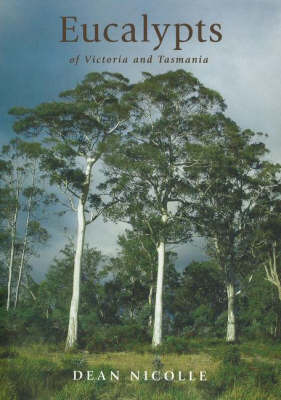 Eucalypts of Victoria and Tasmania by M.I.H. Brooker