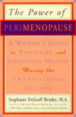 Power of Perimenopause by Stephanie DeGraff Bender