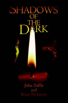 Shadows of the Dark by John Zaffis