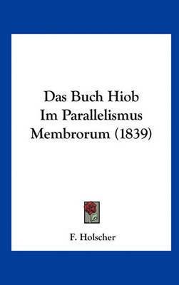 Das Buch Hiob Im Parallelismus Membrorum (1839)