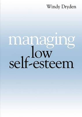 Managing Low Self Esteem by Windy Dryden image