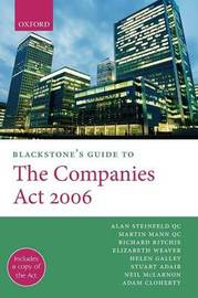 Blackstone's Guide to the Companies Act 2006 by Alan Steinfeld