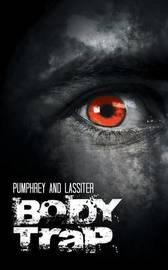 Body Trap by Pumphrey and Lassiter