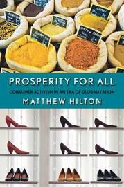Prosperity for All by Matthew Hilton