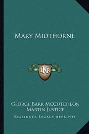 Mary Midthorne by George , Barr McCutcheon