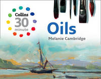 Collins 30-Minute Oils by Melanie Cambridge image
