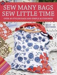 Sew Many Bags, Sew Little Time by Sally Southern image