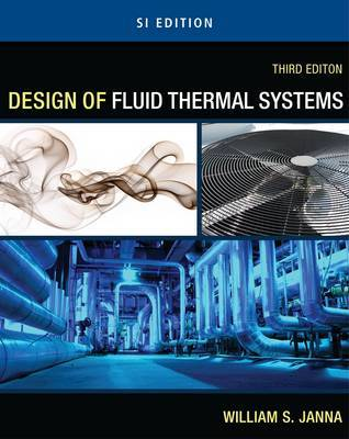 Design of Fluid Thermal Systems - SI Version by William Janna image