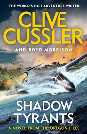Shadow Tyrants by Clive Cussler