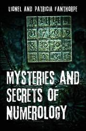 Mysteries and Secrets of Numerology by Lionel Fanthorpe