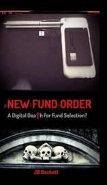 #newfundorder by Jb Beckett