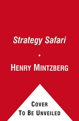 Strategy Safari by Henry Mintzberg