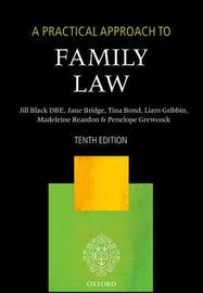 A Practical Approach to Family Law by Jill M. Black