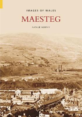 Maesteg by Natalie Murphy