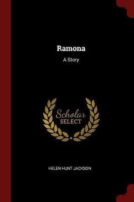Ramona by Helen Hunt Jackson image