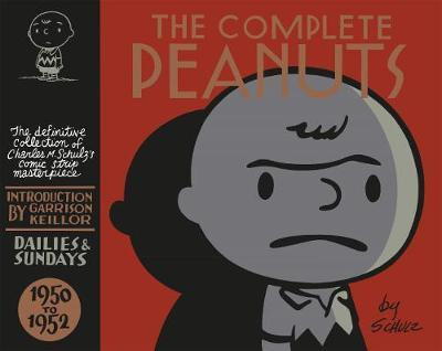 The Complete Peanuts 1950 -1952: Volume 1 by Charles M Schulz image