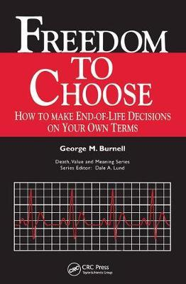 Freedom to Choose by Burnell M. Burnell image
