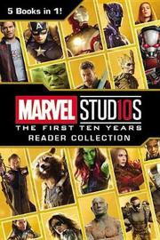 Marvel Studios: The First Ten Years Reader Collection by Marvel