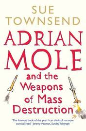 Adrian Mole and the Weapons of Mass Destruction by Sue Townsend image