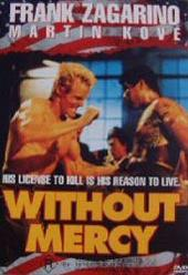 Without Mercy on DVD