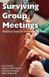 Surviving Group Meetings by Larry Powell