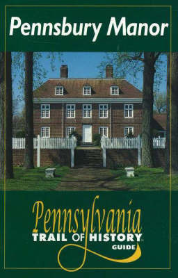 Pennsbury Manor by Larry E. Tise