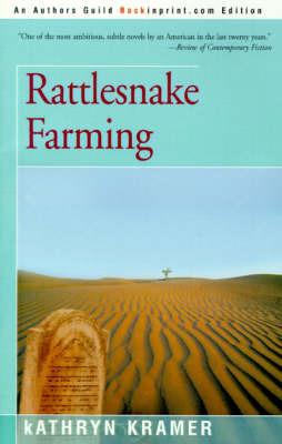 Rattlesnake Farming by Kathryn Kramer