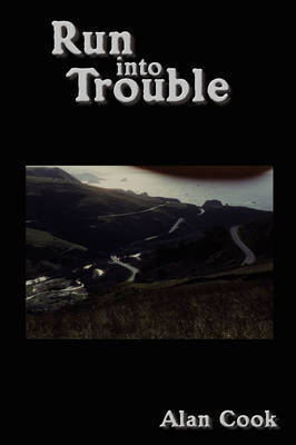 Run into Trouble by Alan Cook