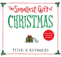 The Smallest Gift of Christmas by Reynolds Peter H