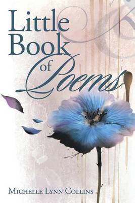 Little Book of Poems by Michelle Lynn Collins image