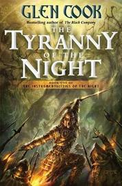 The Tyranny of the Night by Glen Cook image