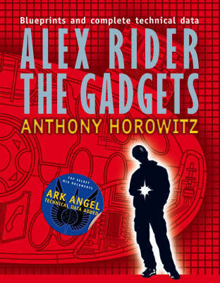 Alex Rider: The Gadgets by Anthony Horowitz image
