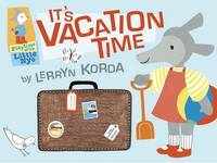 It's Vacation Time by Lerryn Korda image